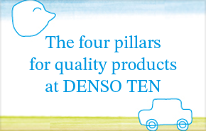 The four pillars for quality products at DENSO TEN